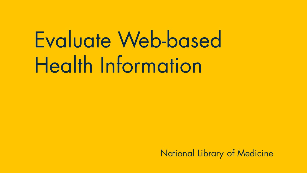 Yellow background with text: Evaluate web-based health information