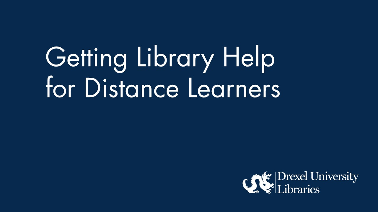 Blue background with text: Getting Library Help for Distance Learners