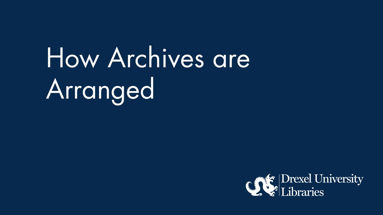Blue background with text: How Archives are Arranged