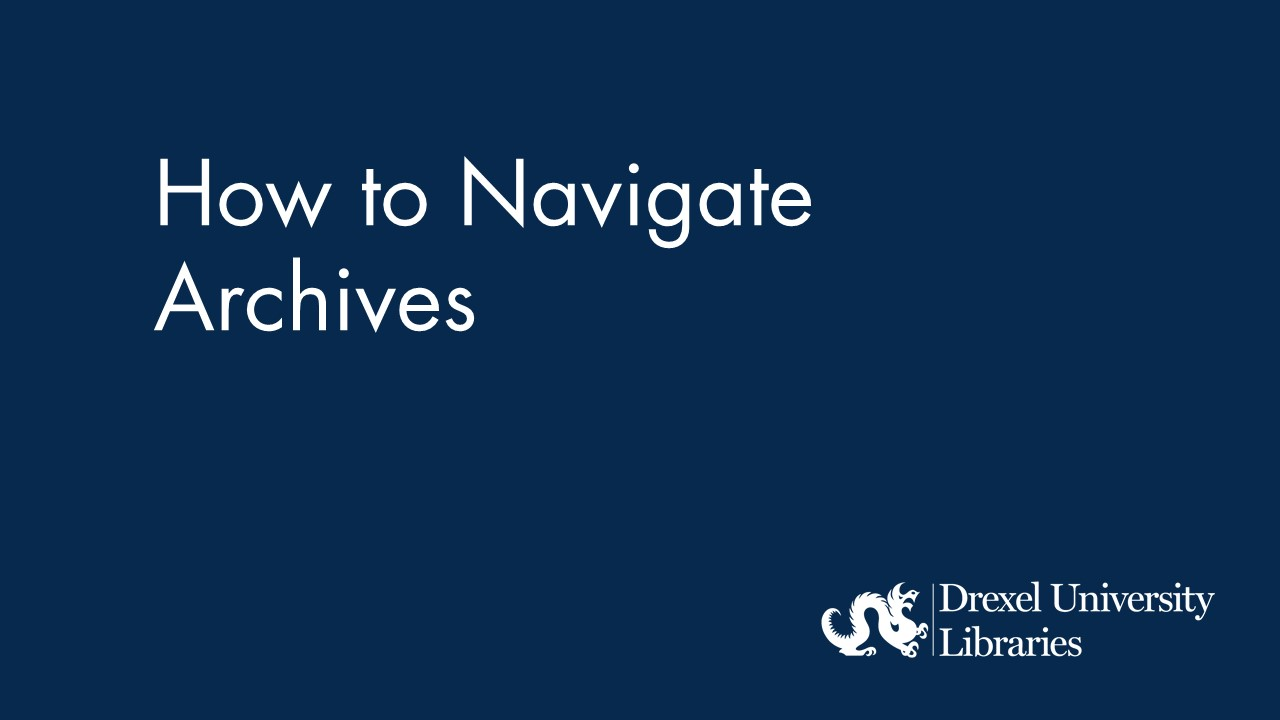 Blue background with text: How to Navigate Archives