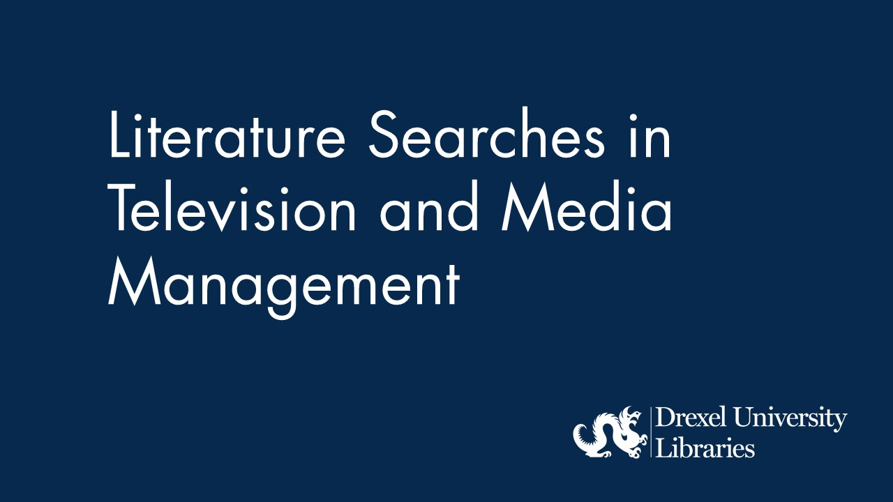 Blue background with text: Literature Searches in Television and Media Management