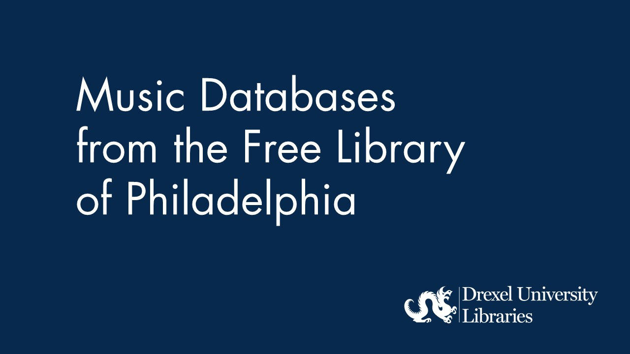 Blue background with text: Music Databases from the Free Library of Philadelphia
