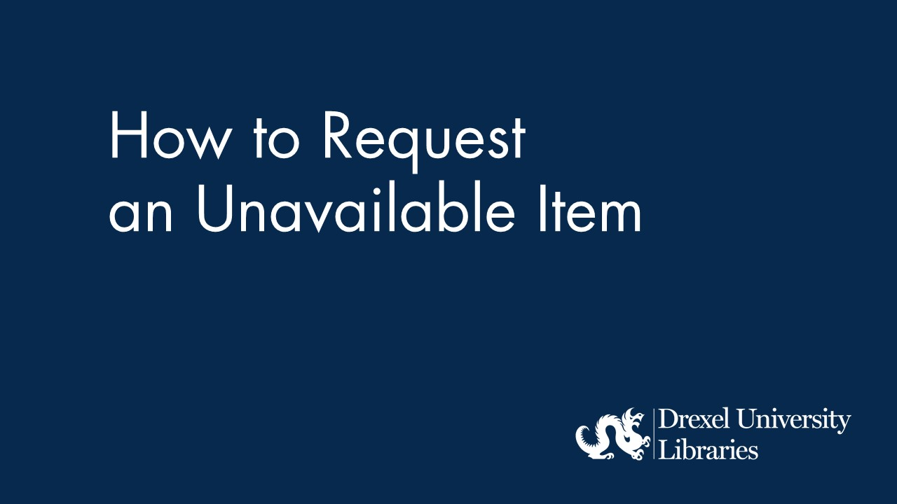 Blue background with text: how to request an unavailable item