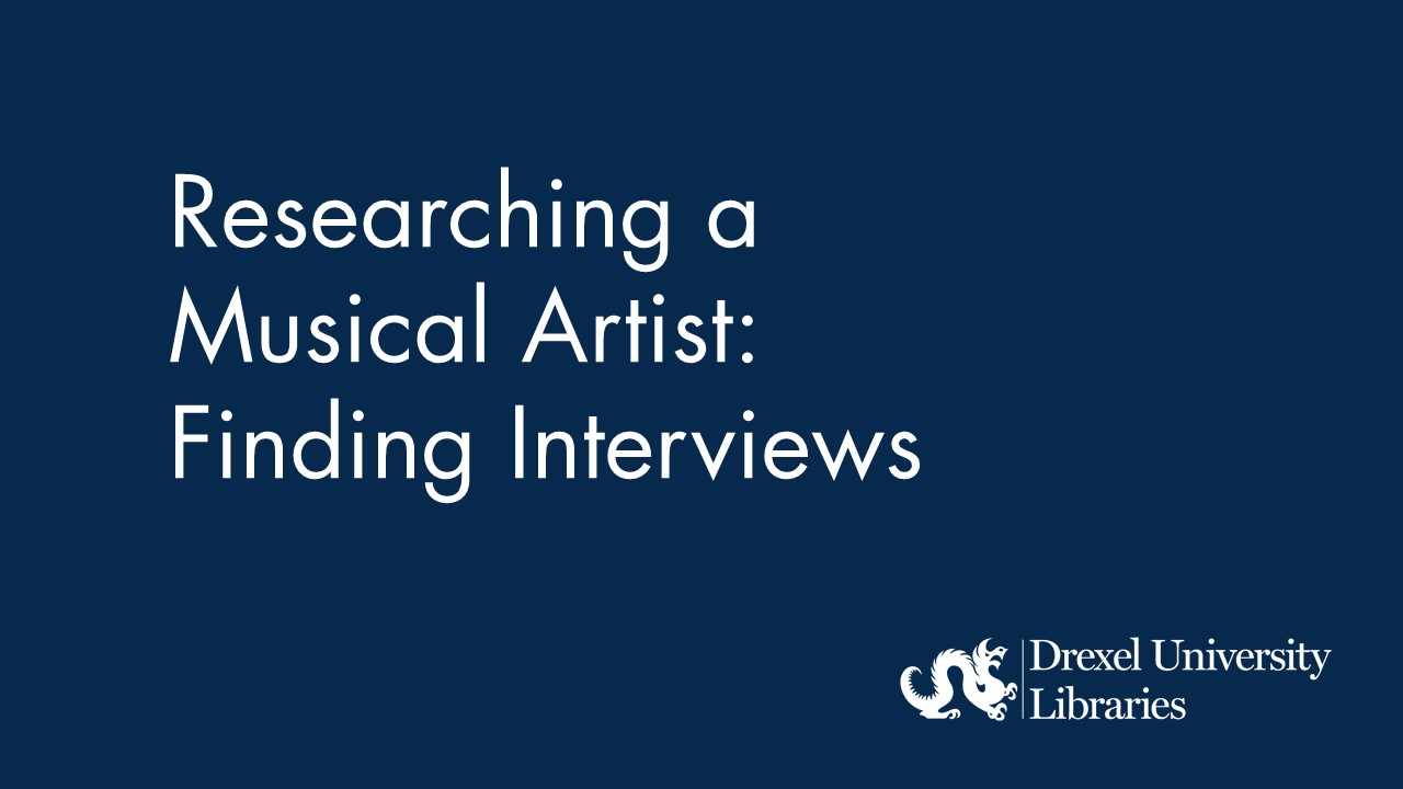 Blue background with text: Researching a Musical Artist: Finding Interviews