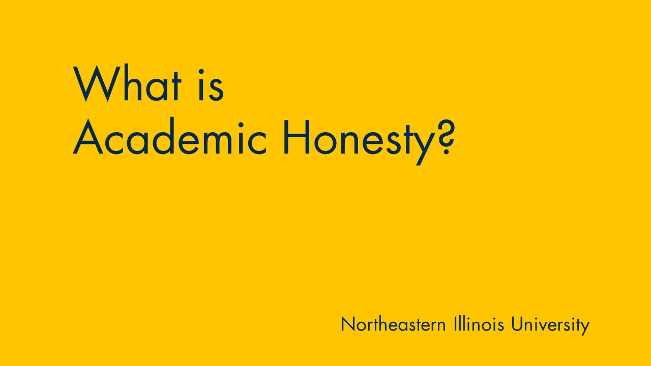 Yellow background with text: what is academic honesty