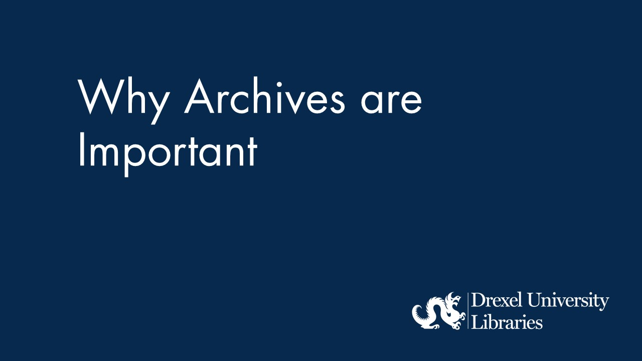 Blue background with text: Why archives are important