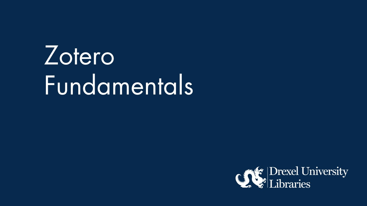 Blue background with text: Zotero Fundamentals