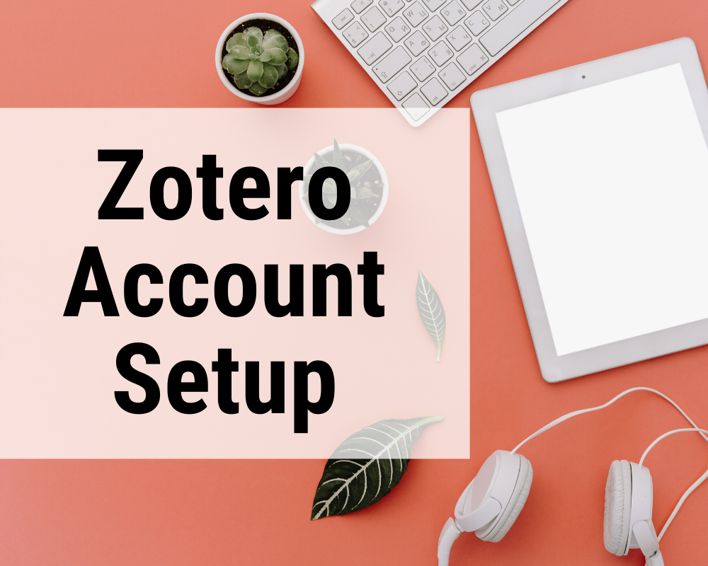 Zotero Account Setup