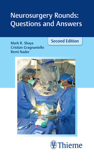 Neurosurgery Rounds: Questions and Answers, 2nd Edition cover