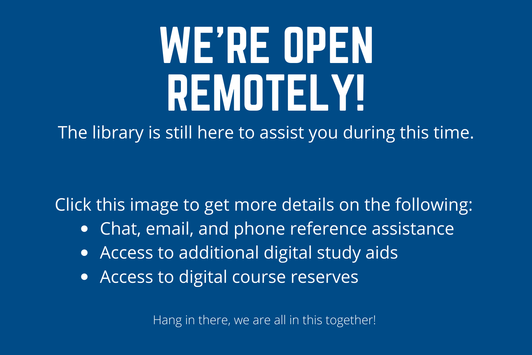 We're Open Remotely. Click here for details!