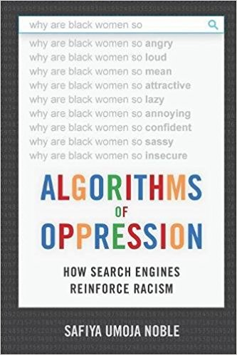 Ebook: Algorithms of Oppression: How Search Engines Reinforce Racism