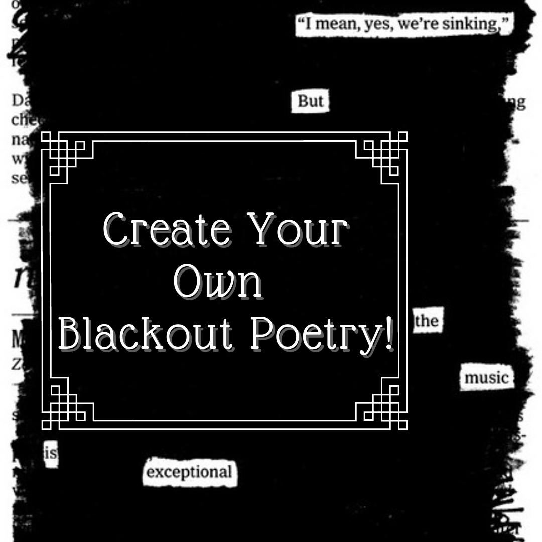 Create Blackout Poems
