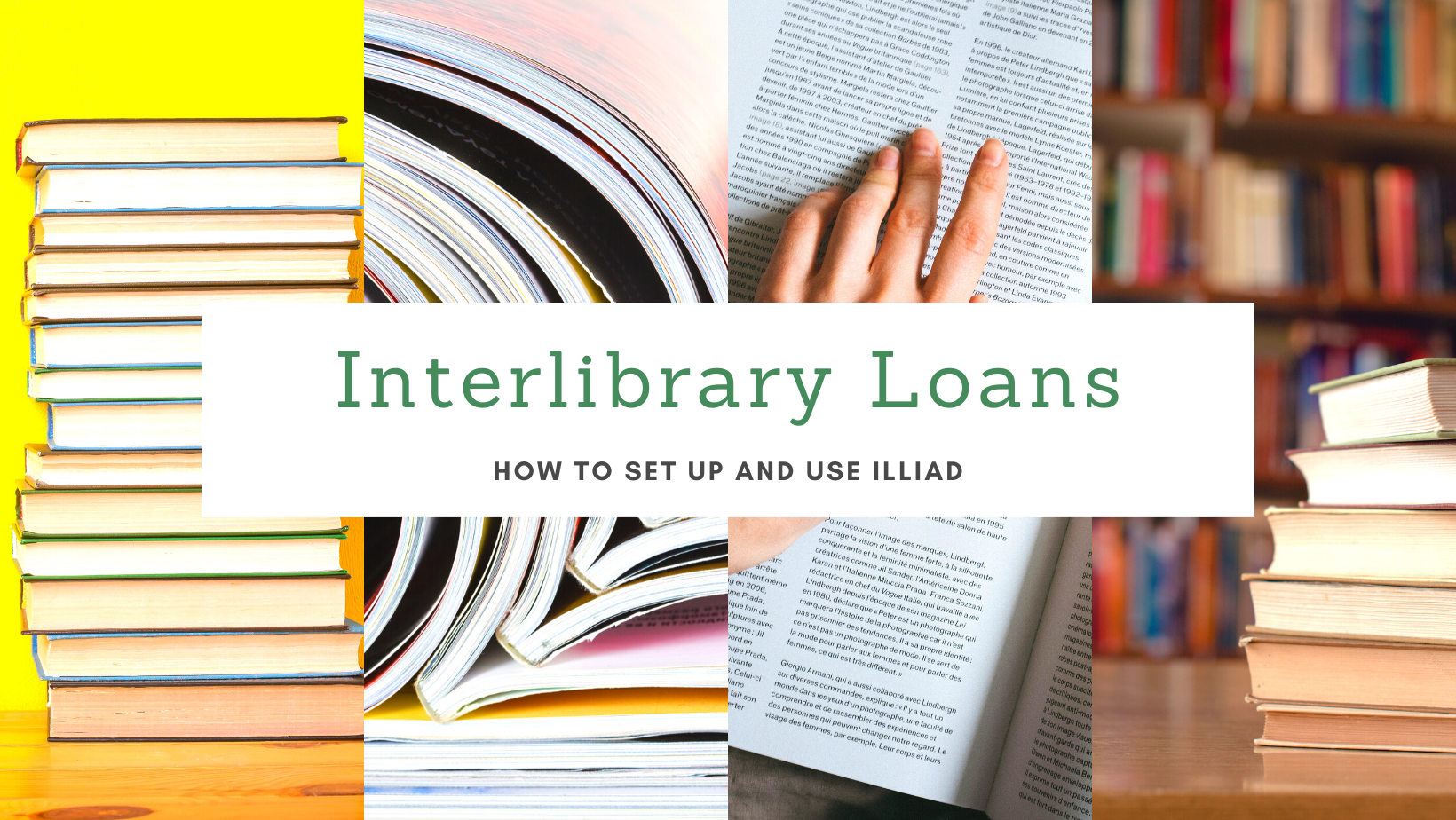 Interlibrary loans: how to set up and use ILLiad