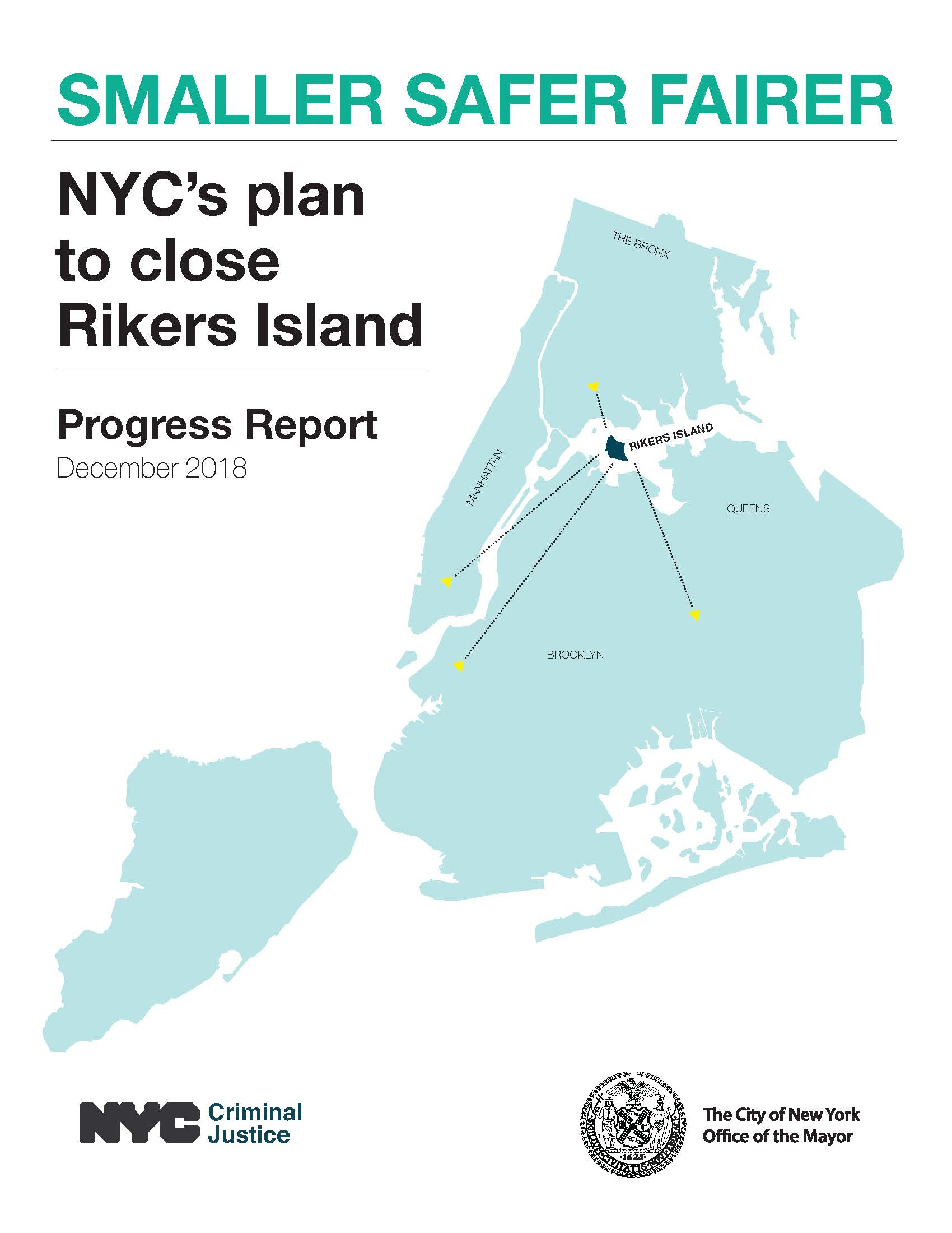Front cover of Smaller Safer Fairer, Progress Report on New York City's Plan to Close Rikers Island
