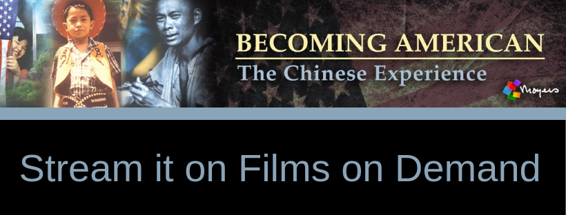 Becoming American, the Chinese Experience from Bill Moyers