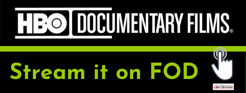 HBO Documentaries on Films On Demand