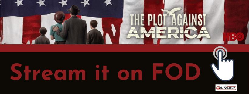 Stream HBO's The Plot Against America Free!