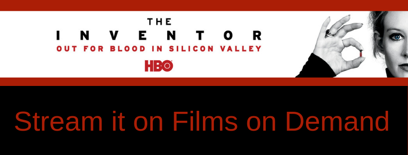 HBO The Inventor: Out for Blood in Silicon Valley
