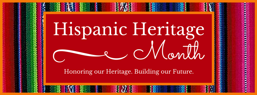 It's Hispanic Heritage Month!