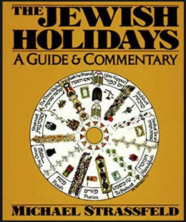 The Jewish Holidays: A Guide & Commentary cover