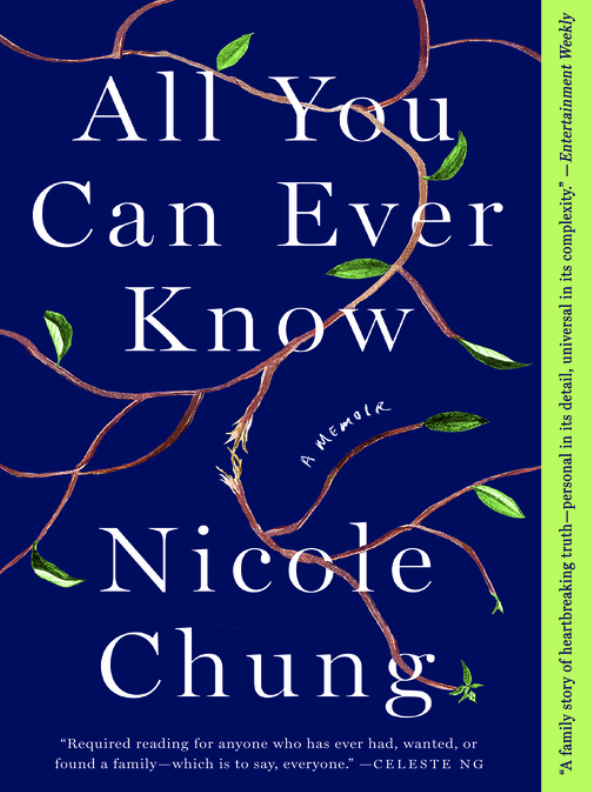 All You Can Ever Know a memoir by Nicole Chung