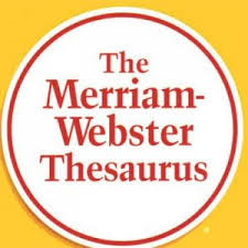 Go to Merriam Webster Thesaurus