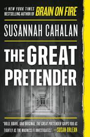 The Great Pretender, by Susannah Cahalan