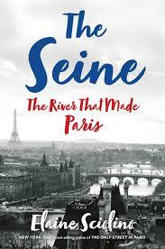 The Seine, by Elaine Sciolino