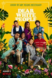 """""""Dear White People"""" TV show poster"""