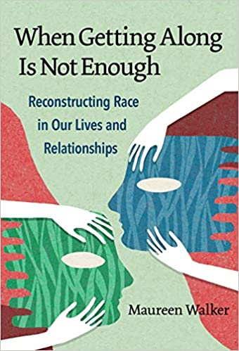 """Cover of """"When Getting Along is Not Enough."""" Links to Teachers College Press website."""