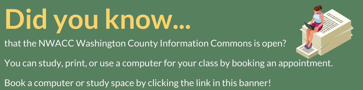 Did you know that NWACC Washington County Information Commons is open?