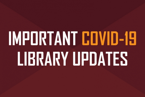 Covid-19 Library Updates