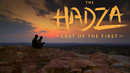 The Hadza: The Last of the First cover image