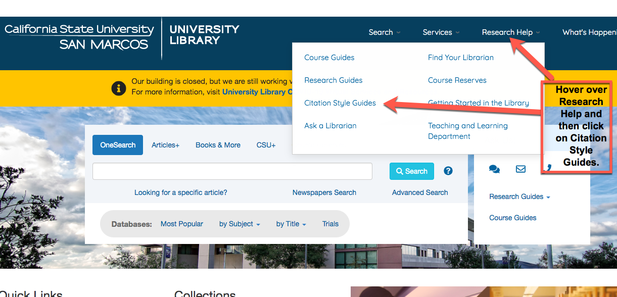 """A picture of the CSUSM Library homepage.  There are arrows pointing to the Research Help link and the Citation Styles Guide link.  There is a callout box that reads, """"Hover over Research Help and then click on Citation Styles Guide."""""""