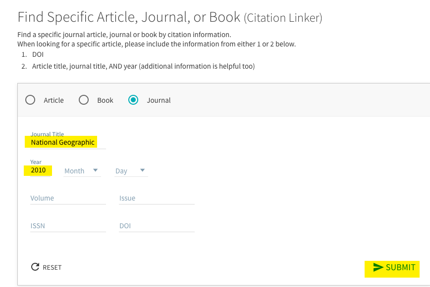 An image of the Find a Specific, Article, Book, Journal Page with the Journal button chosen.  The Journal Title is filled in with National Geographic and the year is filled in with 2010.