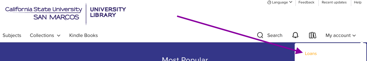 "An image showing a purple arrow pointing to the ""My Account"" text link in the upper right corner of the CSUSM OverDrive Website, which expands a dropdown menu, allowing you to click ""Loans"""
