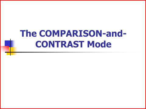 The Comparison-and-Contrast Mode Slide Show