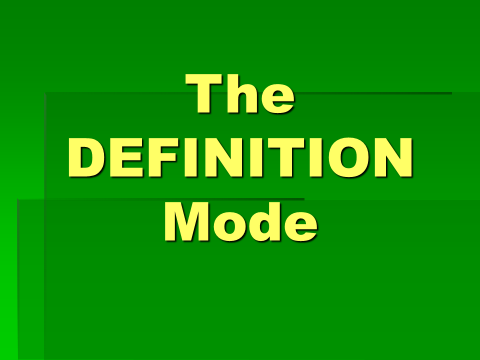 The Definition Mode