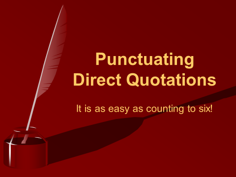 Punctuating Quotations Slide Show
