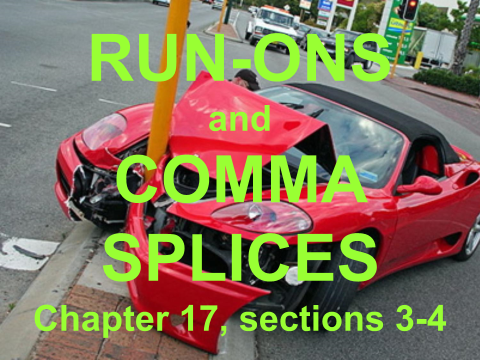 Run-Ons and Comma Splices Slide Show for ENC 1101
