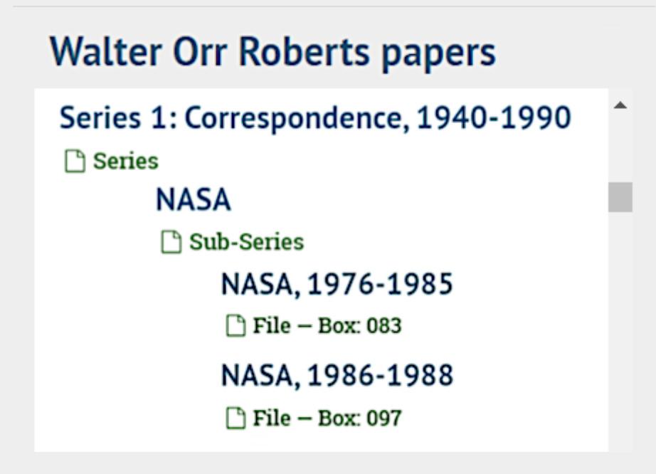 """Screenshot from finding aid of Walter Orr Roberts papers. Readings, """"Series 1: Correspondence""""; """"NASA, 1976-1985 - Box 83""""; """"NASA, 1986-1988 - Box 97"""""""