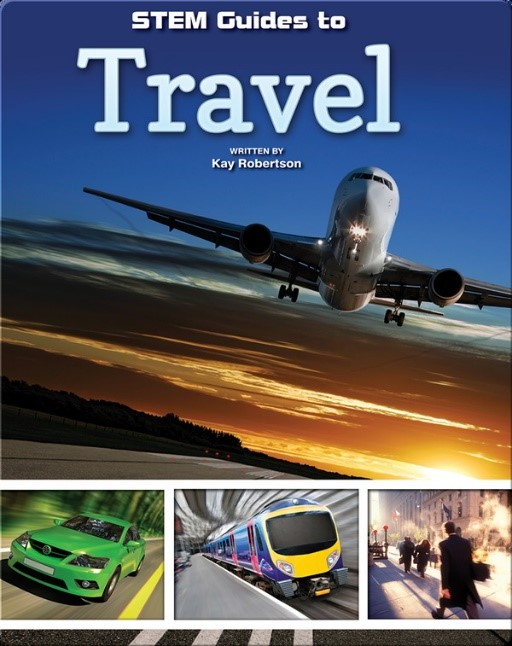 STEM Guides to Travel written by Kay Robertson