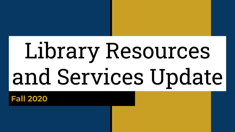 Library Resources and Services Update