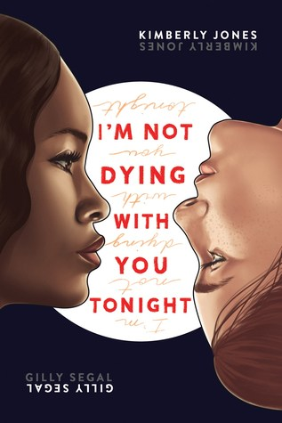 Image of the cover of I'M NOT DYING WITH YOU TONIGHT. A dark night with a white moon and two girls in profile, one Black one white