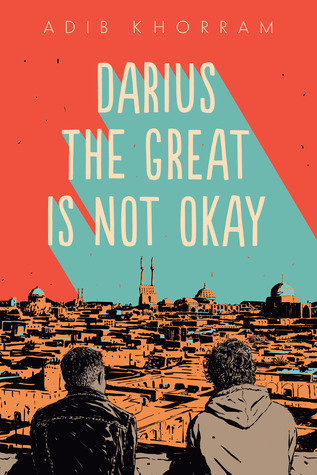 Image of the cover of Darius the Great is not OK by Adib Khorran