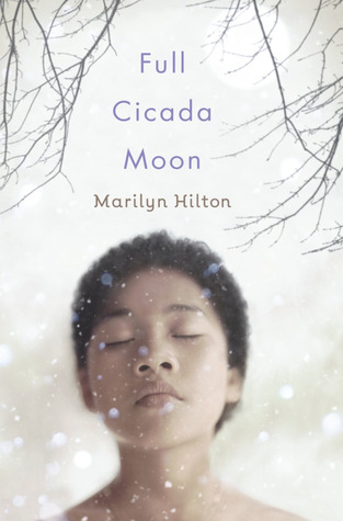 image of cover of full cicada moon, a wintry sky, bare tree branches and a girl's upturned face
