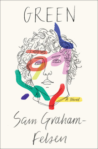 An image of the cover of Green by Sam Graham-Felson