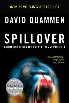 An image of the cover of Spillover by David Quammen: a really scary looking monkey screaming with its mouth wide open and teeth showing