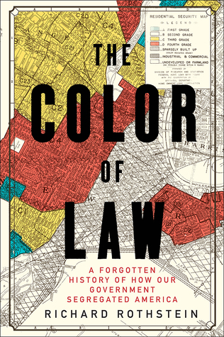 Image of the cover of The Color of Law by Richard Rothstein: a map with colored in zones representing redlining