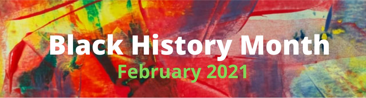 Black History Month February 2021
